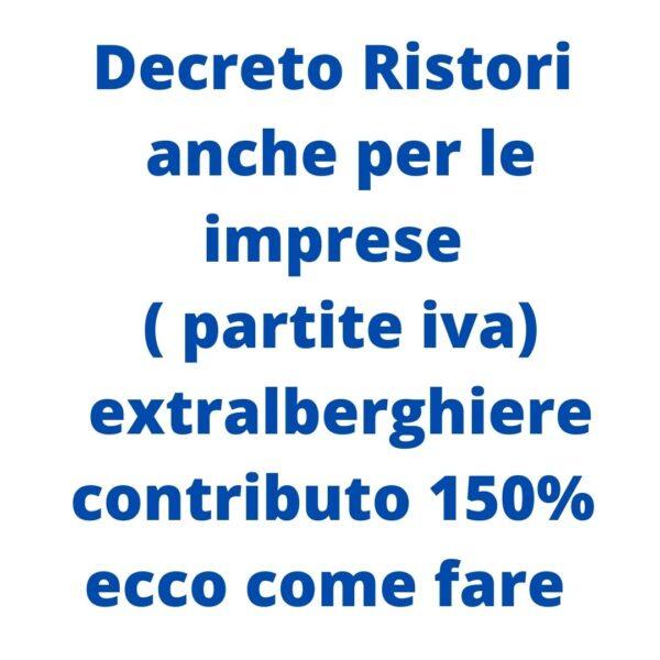 Decreto Ristori, contributi fino al 150% per gli affittacamere e le imprese extralberghiere.